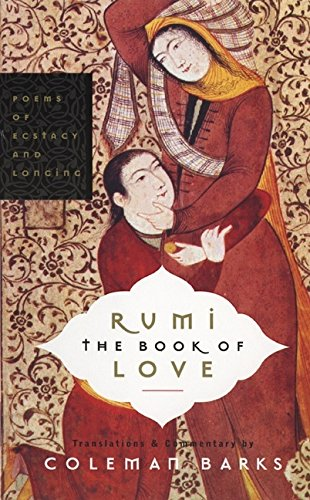 Rumi: The Book of Love: Poems of Ecstasy and Longing (Rumi By Coleman Barks compare prices)
