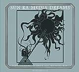 echange, troc Sun Ra - Media Dreams