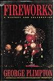 Fireworks (0385263252) by Plimpton, George