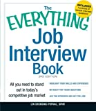 img - for The Everything Job Interview Book: All you need to stand out in today's competitive job market (Everything Series) book / textbook / text book