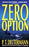 Zero Option (0312970048) by Deutermann, P. T.