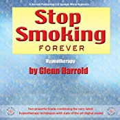 Stop Smoking Forever | [Glenn Harrold]