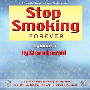 Stop Smoking Forever | [Glenn Harrold]