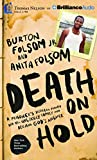 img - for Death on Hold: A Prisoner's Desperate Prayer and the Unlikely Family Who Became God's Answer book / textbook / text book