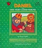 Daniel and His Very Good Friend: Little Landol