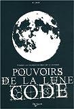 echange, troc E Lukas - Pouvoirs de la lune code : Comment les utiliser et en tirer parti au quotidien