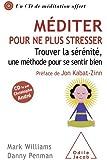 M�diter pour ne plus stresser (sans CD) (Sciences Humaines)