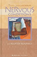Nervous conditions: And related readings (Literature connections)