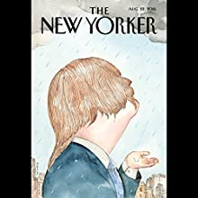 The New Yorker, August 22nd 2016 (Patrick Radden Keefe, Lizzie Widdicombe, Emily Nussbaum) Periodical by Patrick Radden Keefe, Lizzie Widdicombe, Emily Nussbaum Narrated by Todd Mundt