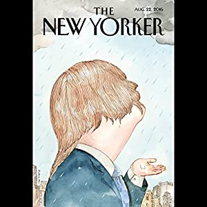 The New Yorker, August 22nd 2016 (Patrick Radden Keefe, Lizzie Widdicombe, Emily Nussbaum) Periodical