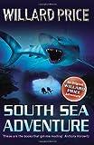 South Sea Adventure (009948224X) by Price, Willard