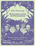 Naturalists in Paradise: Wallace Bate...