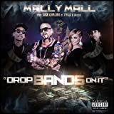 Drop Bands On It (feat. Wiz Khalifa, Tyga, Fresh) [Explicit]