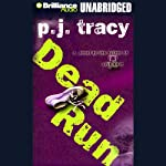 Dead Run (       UNABRIDGED) by P. J. Tracy Narrated by Buck Schirner