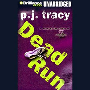 Dead Run | [P. J. Tracy]