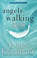 Angels walking : a novel