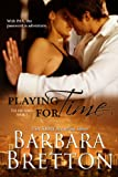 Playing for Time (The PAX Series Book 1) (English Edition)