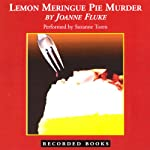Lemon Meringue Pie Murder (       UNABRIDGED) by Joanne Fluke Narrated by Suzanne Toren