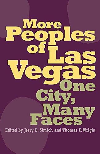 More Peoples of Las Vegas: One City, Many Faces (Wilbur Shepperson Series in Nevada History)