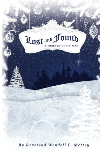 Lost and Found, Stories of Christmas