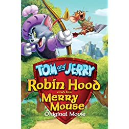 Tom & Jerry: Robin Hood And His Merry Mouse