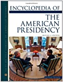 img - for Encyclopedia of the American Presidency book / textbook / text book