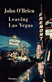 Leaving Las Vegas: Written by John O'Brien, 2014 Edition, Publisher: Rivages [Mass Market Paperback]