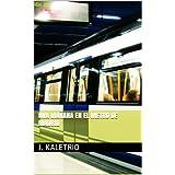Una mañana en el metro de Madrid
