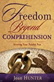 img - for Freedom Beyond Comprehension book / textbook / text book