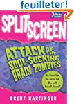 Split Screen: Attack of the Soul-Suck...