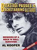 img - for Backstage Passes & Backstabbing Bastards: Memoirs of a Rock 'n Roll Survivor [BACKSTAGE PASSES & B-UPDATED/E] book / textbook / text book