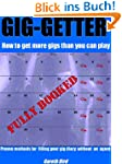 Gig-Getter: How To Get More Gigs Than...