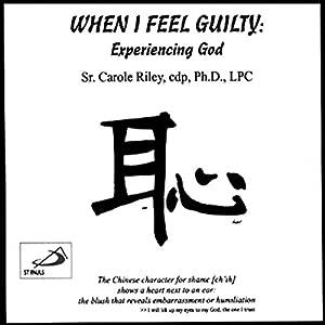 When I Feel Guilty Speech