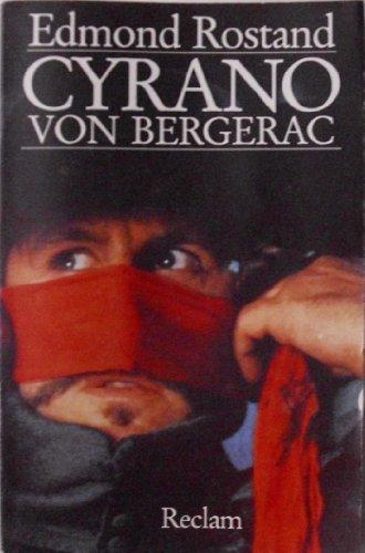 Cyrano von Bergerac: Romantische Komödie in fünf Aufzügen