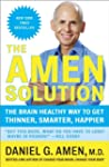 The Amen Solution: The Brain Healthy...