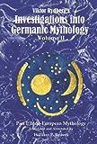 Viktor Rydberg's Investigations into Germanic Mythology, Volume II, Part 1: Indo-European Mythology: 2