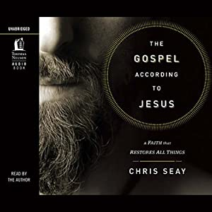 The Gospel According to Jesus | [Chris Seay]