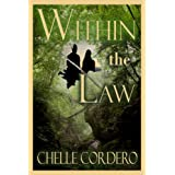 Within the Law ~ Chelle Cordero