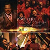 Tell It ~ Georgia Mass Choir