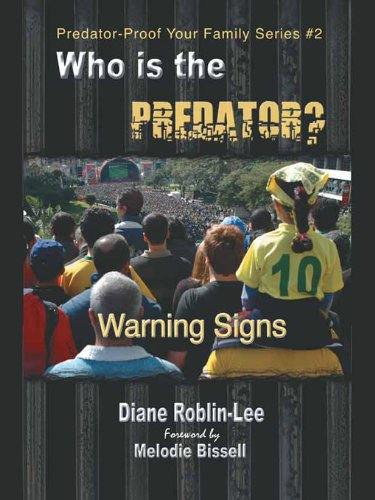 Who Is The Predator? (Predator-Proof Your Family Book 2)