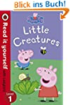 Peppa Pig: Little Creatures - Read it...