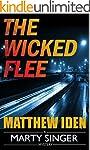 The Wicked Flee (A Marty Singer Myste...