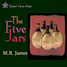 The Five Jars Audiobook by M. R. James Narrated by Roy Macready