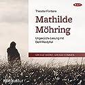 Mathilde Möhring Hörbuch von Theodor Fontane Gesprochen von: Gert Westphal