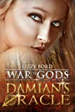 img - for Damian's Oracle (War of Gods) book / textbook / text book
