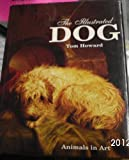 The Illustrated Dog (0785801782) by Loxton, Howard