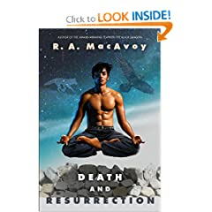 Death and Resurrection by R. A. MacAvoy