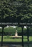 img - for Dumbarton Oaks by Susan Tamulevich (2000-02-01) book / textbook / text book