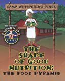 The Shape of Good Nutrition: The Food Pyramid (Slim Goodbody's Lighten Up!) (0778739376) by Burstein, John