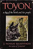 img - for Toyon, a Dog of the North and His People book / textbook / text book